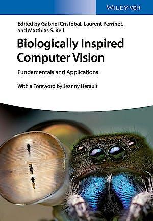 Portada del libro 9783527412648 Biologically Inspired Computer Vision: Fundamentals and Applications