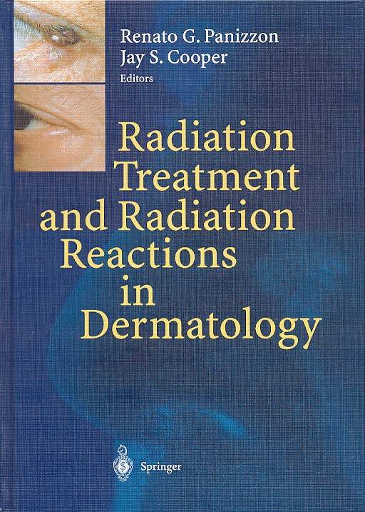 Portada del libro 9783540003458 Radiation Treatment and Radiation Reactions in Dermatology