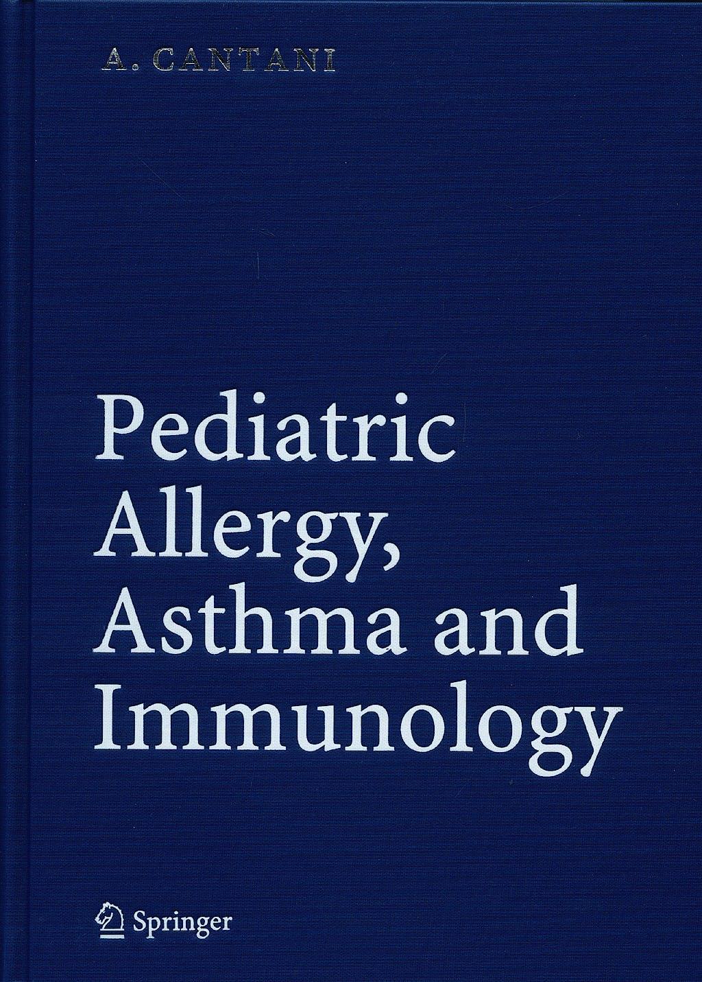 Portada del libro 9783540207689 Pediatric Allergy, Asthma and Immunology
