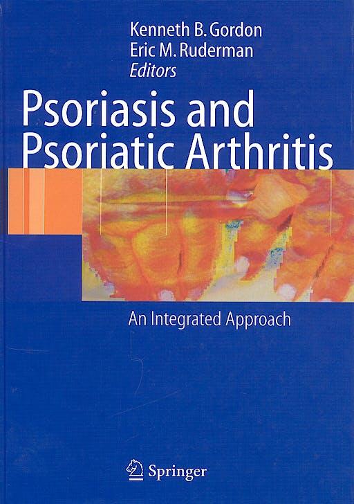 Portada del libro 9783540212805 Psoriasis & Psoriatic Arthritis: An Integrated Approach