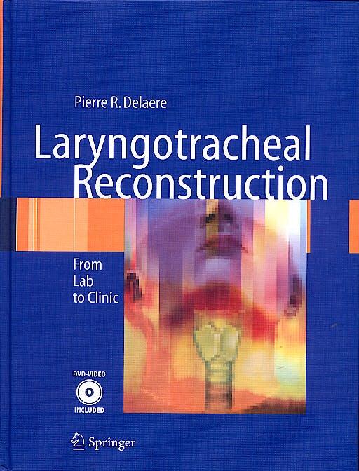 Portada del libro 9783540214434 Laryngotracheal Reconstruction. from Lab to Clinic