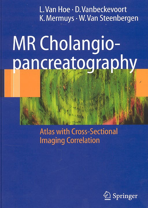 Portada del libro 9783540222699 Mr Cholangio-Pancreatography. Atlas with Cross-Sectional Imaging Correlation