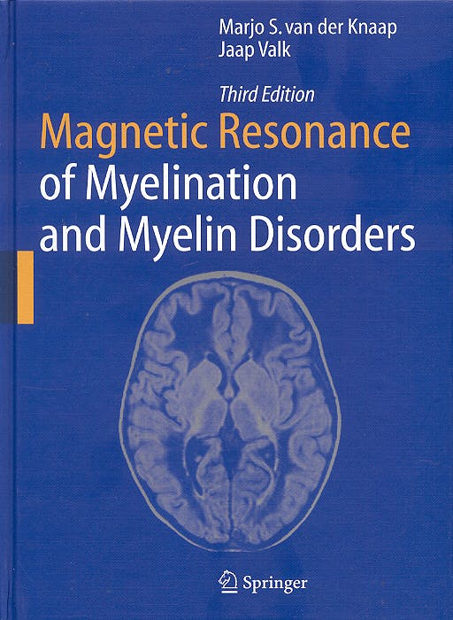 Portada del libro 9783540222866 Magnetic Resonance of Myelination and Myelin Disorders