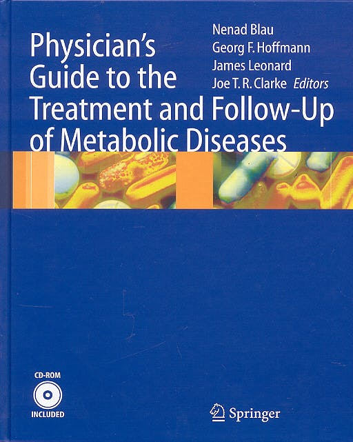 Portada del libro 9783540229544 Physician's Guide to the Treatment and Follow-up of Metabolic Diseases