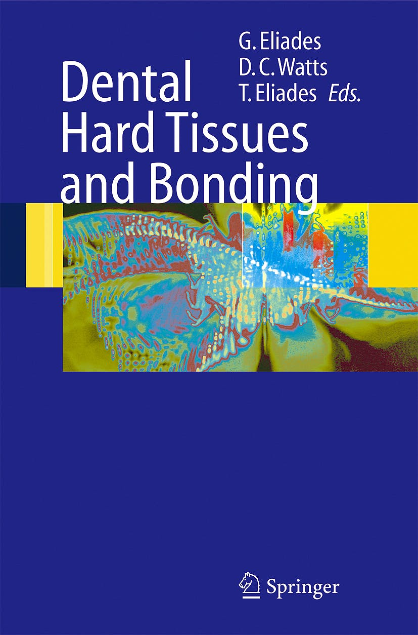 Portada del libro 9783540234081 Dental Hard Tissues and Bonding