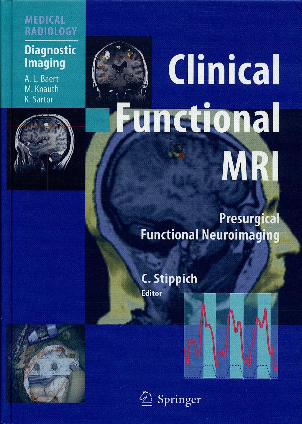 Portada del libro 9783540244691 Clinical Functional Mri