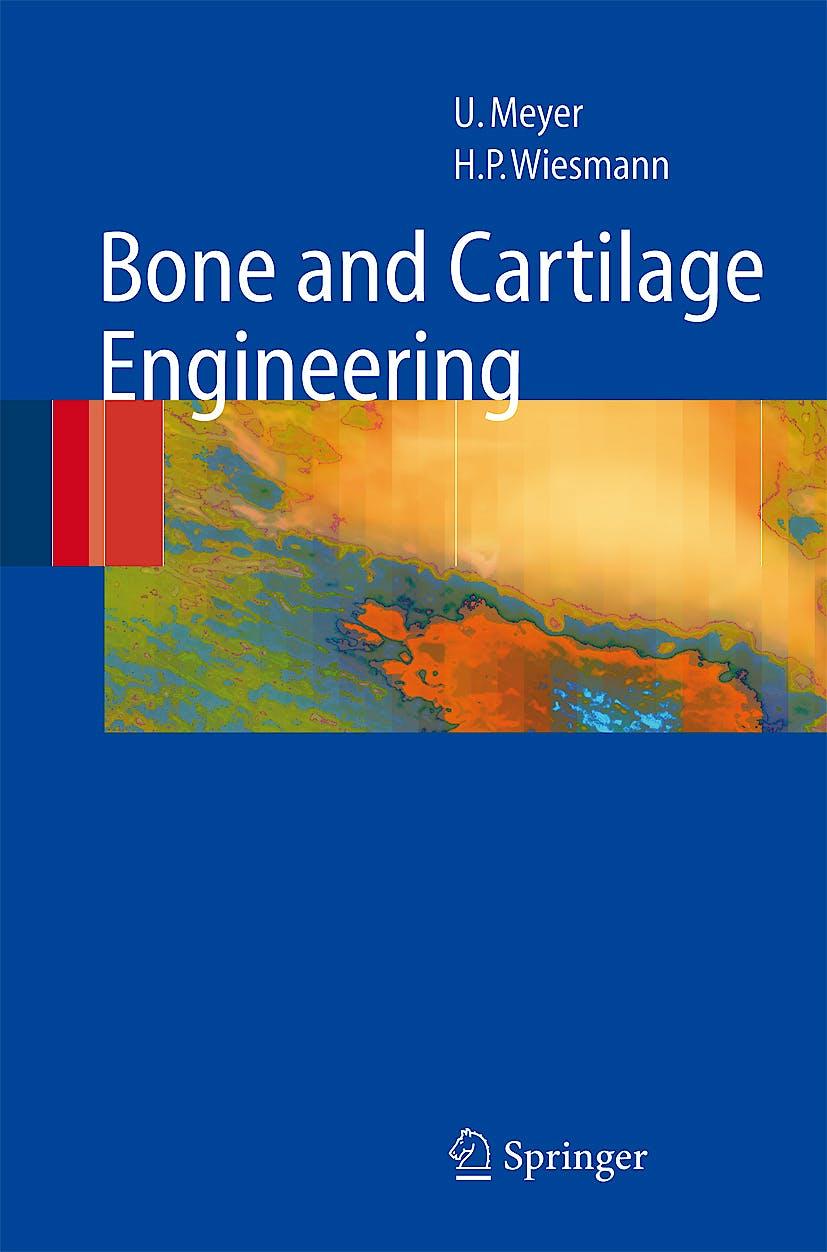 Portada del libro 9783540253471 Bone and Cartilage Engineering