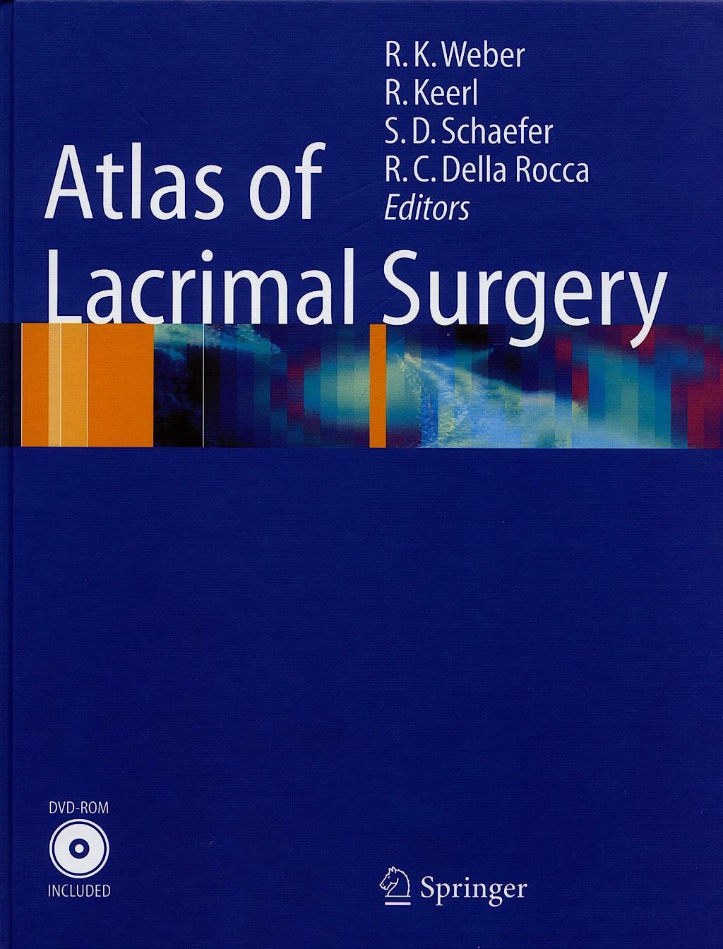 Portada del libro 9783540262558 Atlas of Lacrimal Surgery