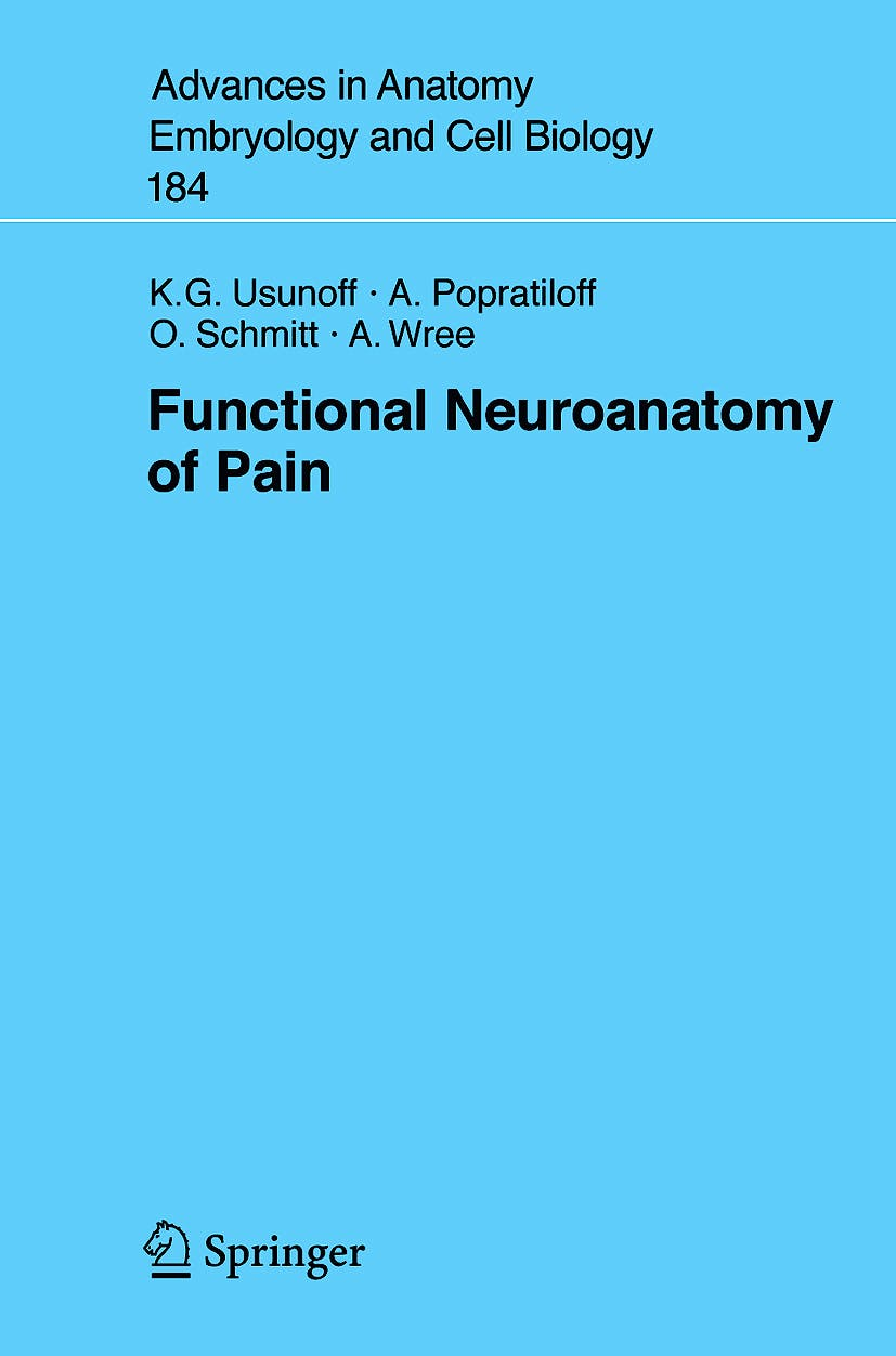 Portada del libro 9783540281627 Functional Neuroanatomy of Pain (Advances in Anatomy, Embryology and Cell Biology, Vol. 184)