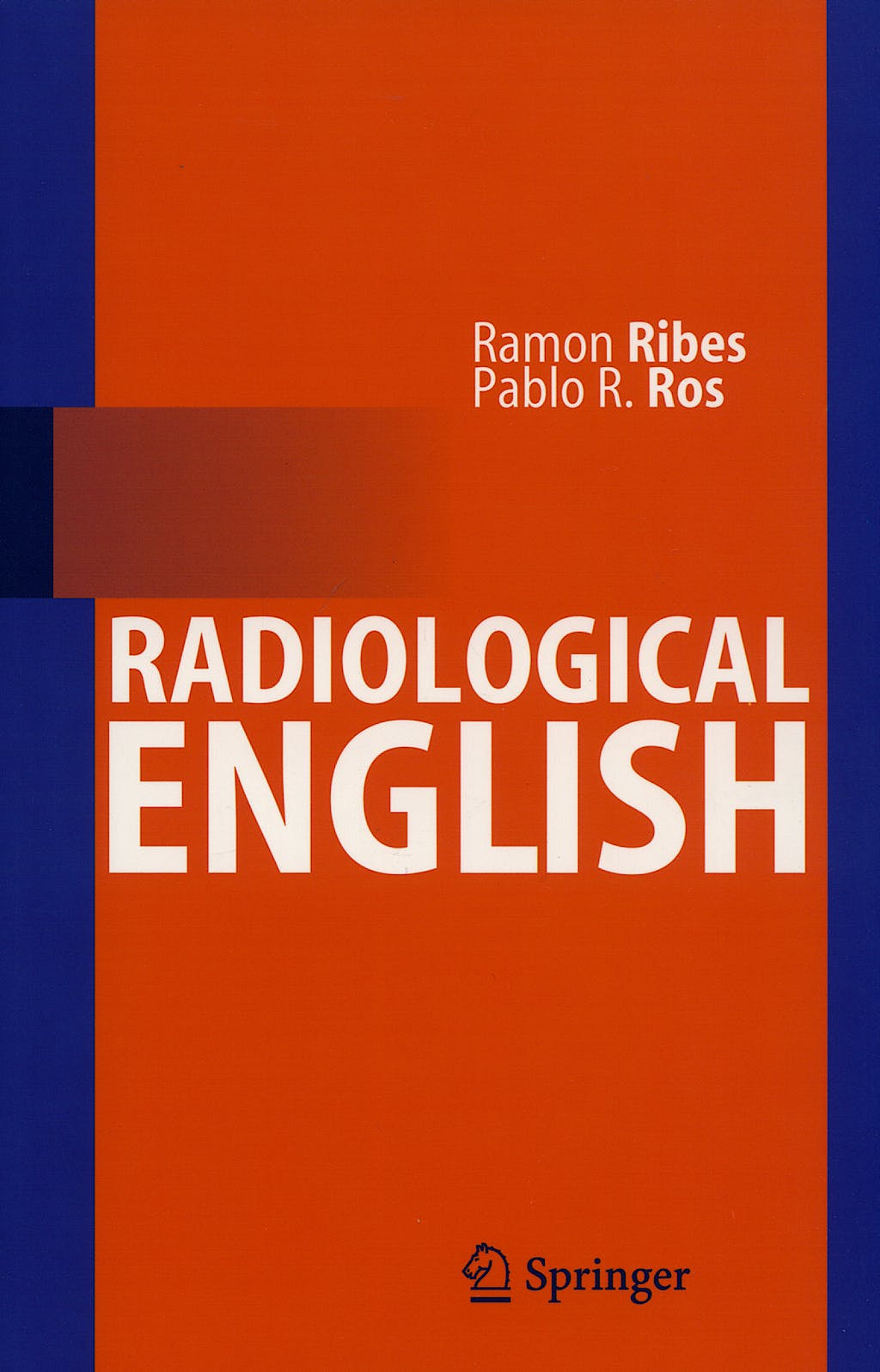 Portada del libro 9783540293286 Radiological English