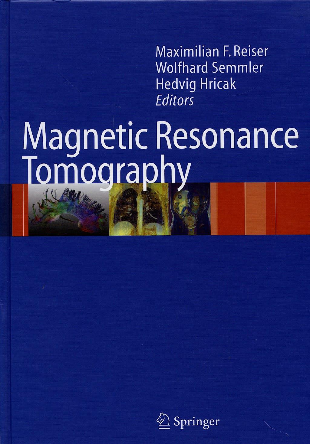 Portada del libro 9783540293545 Magnetic Resonance Tomography