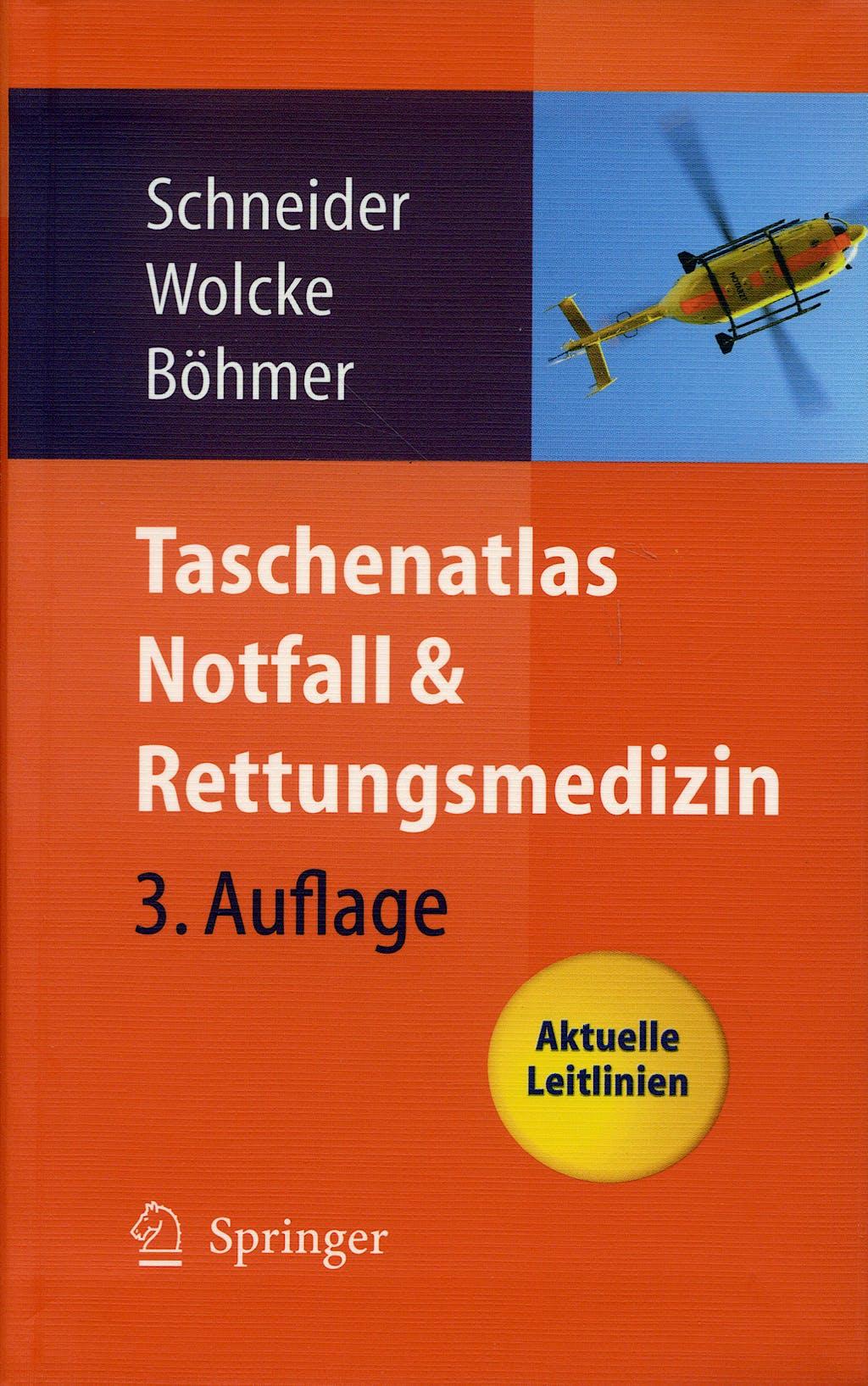 Portada del libro 9783540295655 Taschenatlas Notfall & Rettungsmedizin