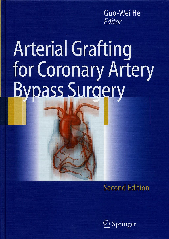 Portada del libro 9783540300830 Arterial Grafting for Coronary Artery Bypass Surgery