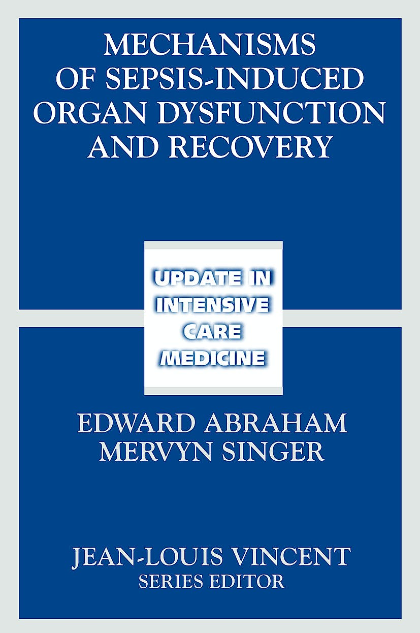 Portada del libro 9783540301585 Mechanisms of Sepsis-Induced Organ Dysfunction and Recovery