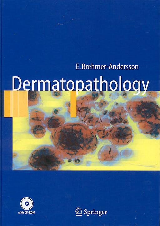 Portada del libro 9783540302452 Dermatopathology + CD-ROM (Hardcover)