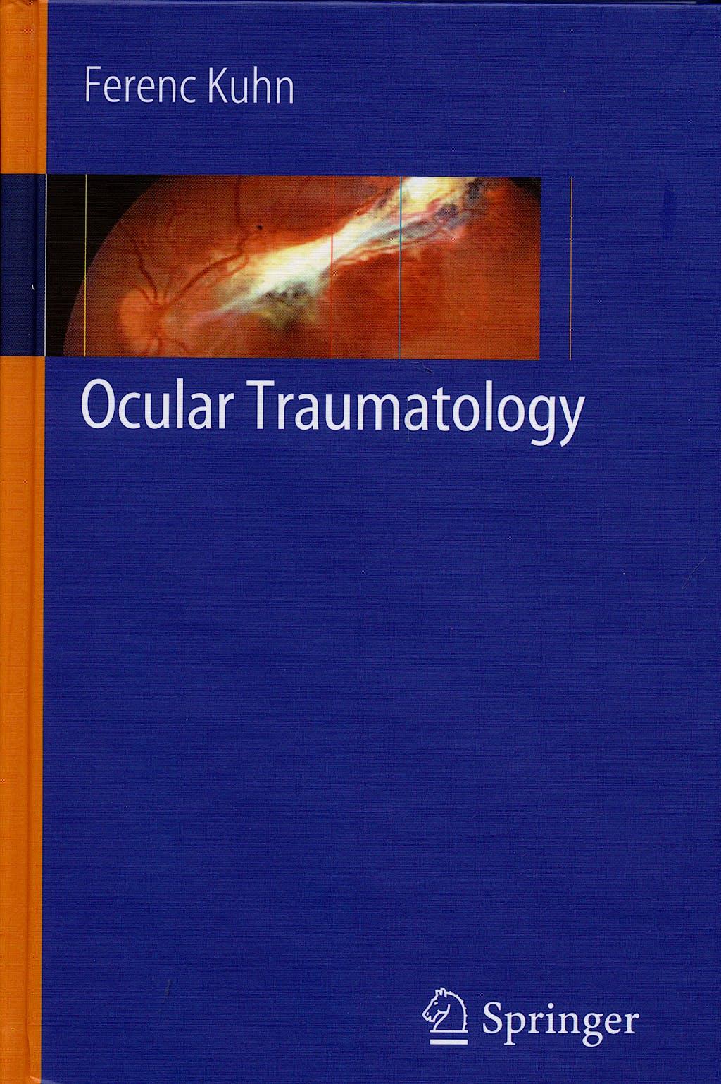 Portada del libro 9783540338246 Ocular Traumatology