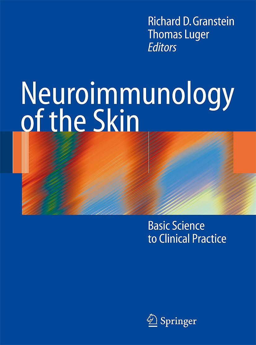 Portada del libro 9783540359869 Neuroimmunology of the Skin. Basic Science to Clinical Practice (Hardcover)