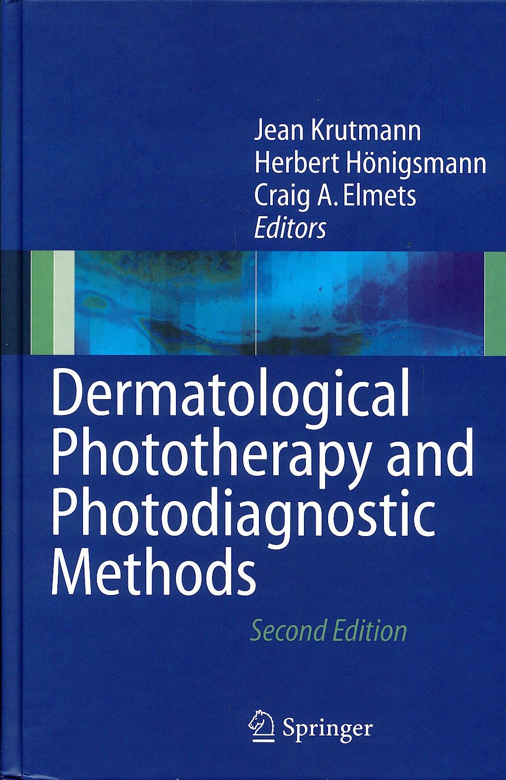 Portada del libro 9783540366928 Dermatological Phototherapy and Photodiagnostic Methods