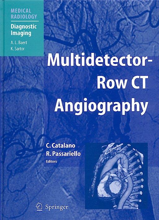 Portada del libro 9783540401483 Multidetector-Row Ct Angiography