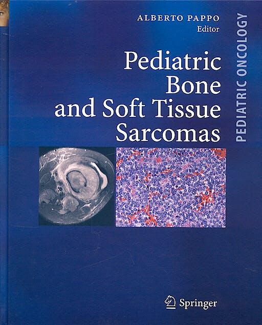 Portada del libro 9783540408437 Pediatric Bone and Soft Tissue Sarcomas