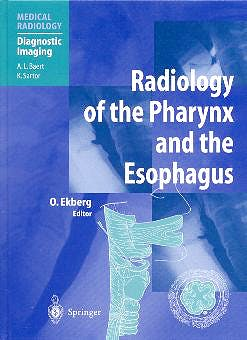 Portada del libro 9783540415091 Radiology of the Pharynx and the Esophagus