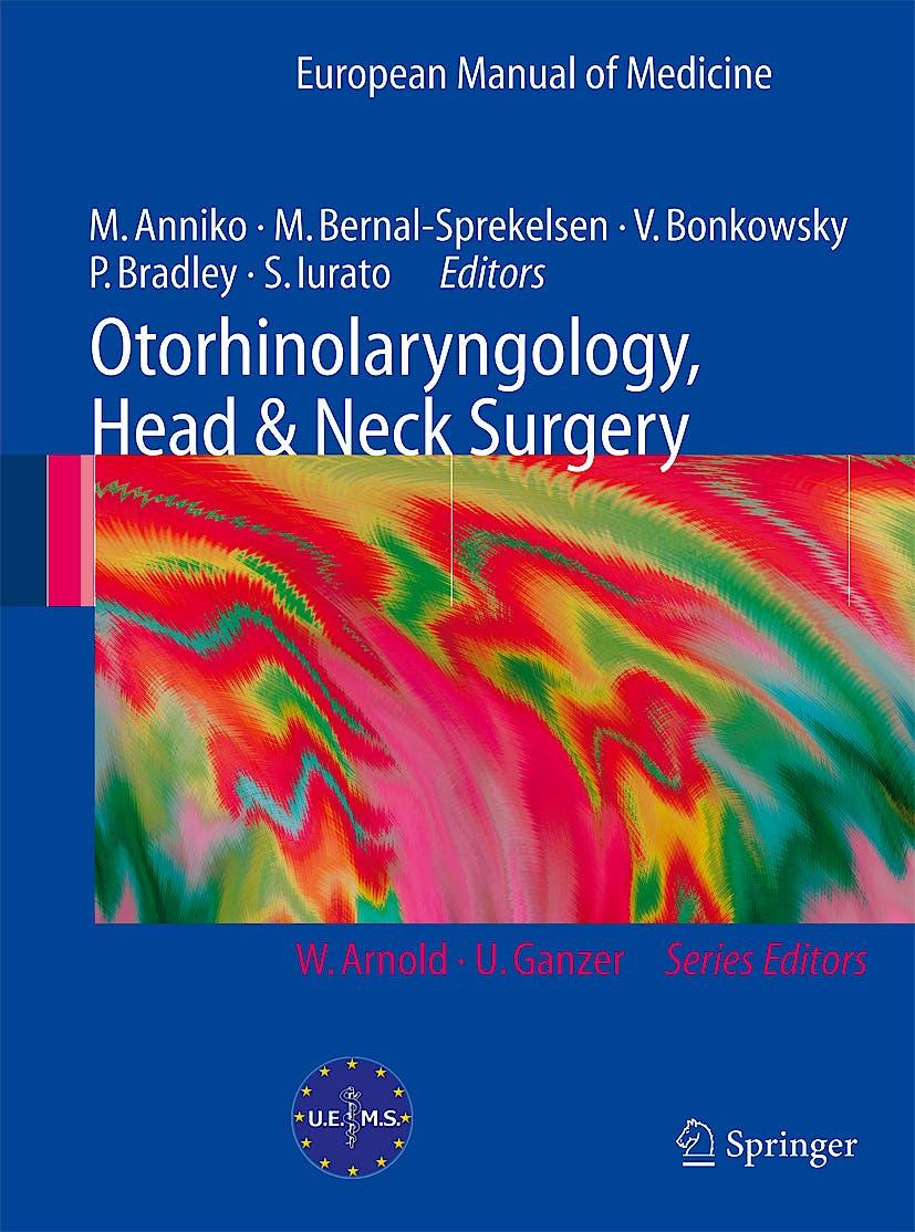 Portada del libro 9783540429401 Otorhinolaryngology, Head and Neck Surgery (European Manual of Medicine)
