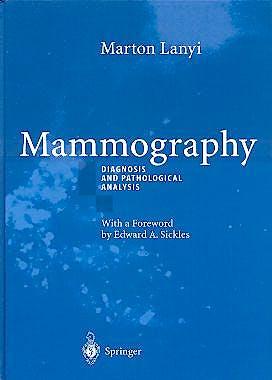 Portada del libro 9783540441137 Mammography. Diagnosis and Pathological Analysis