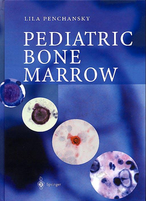 Portada del libro 9783540442059 Pediatric Bone Marrow