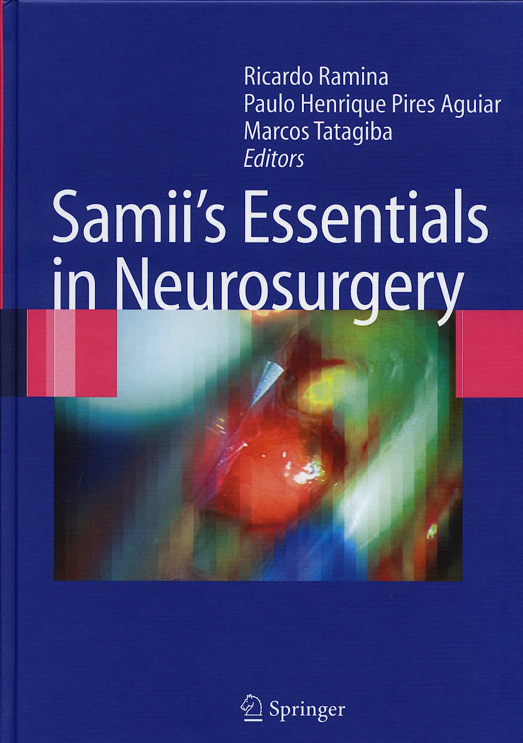Portada del libro 9783540492498 Samii´s Essentials in Neurosurgery