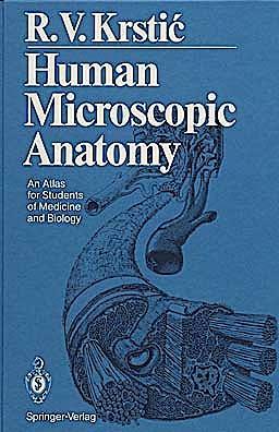 Portada del libro 9783540536666 Human Microscopic Anatomy. An Atlas for Students of Medicine and Biology (Hardcover)