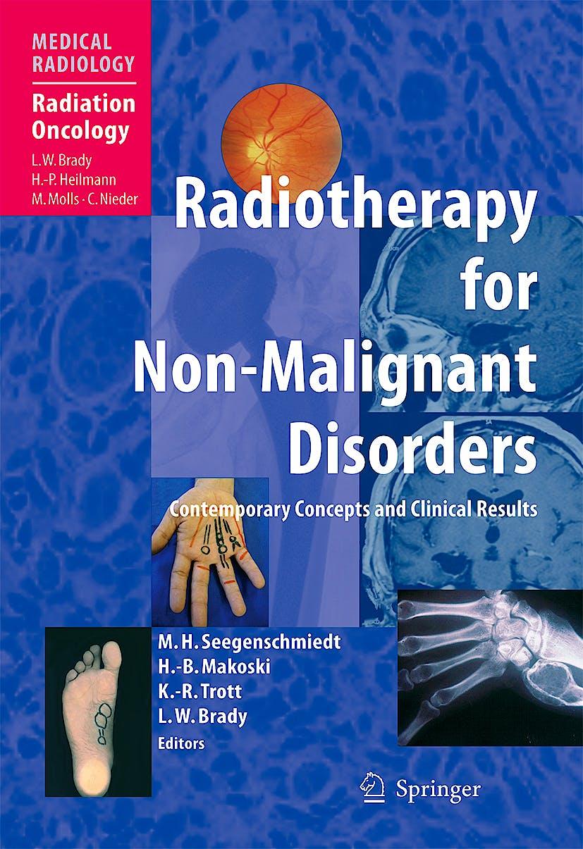Portada del libro 9783540625506 Radiotherapy for Non-Malignant Disorders