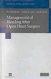 Portada del libro 9783540629856 Management of Bleeding after Open Heart Surgery