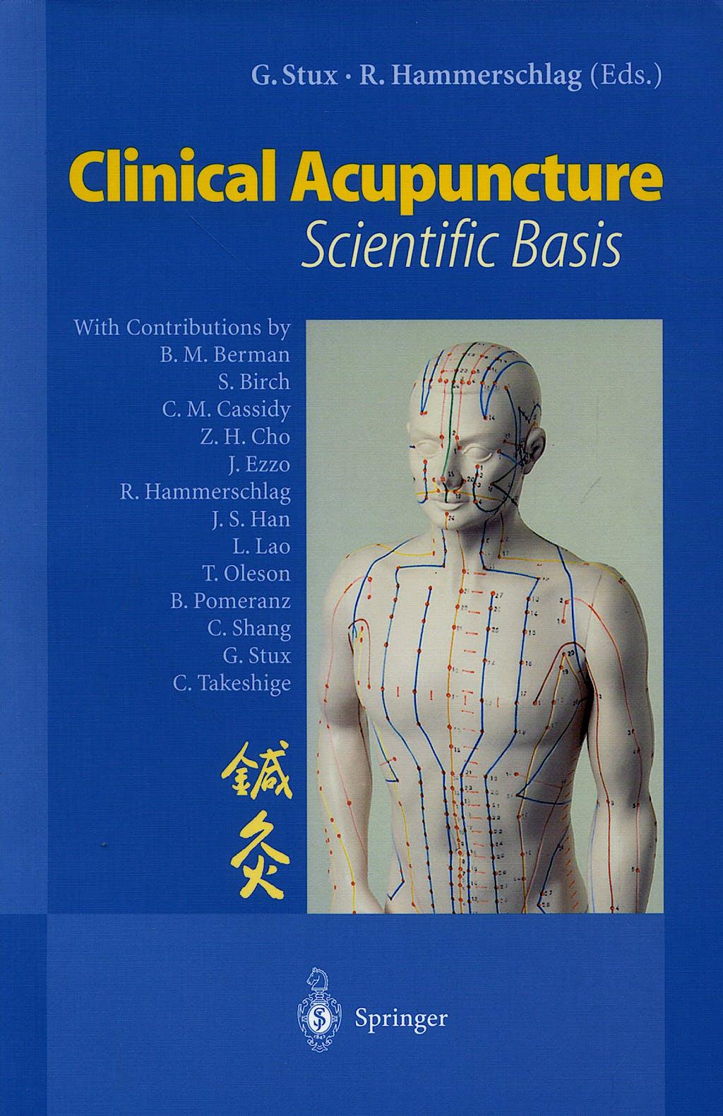 Portada del libro 9783540640547 Clinical Acupuncture. Scientific Basis