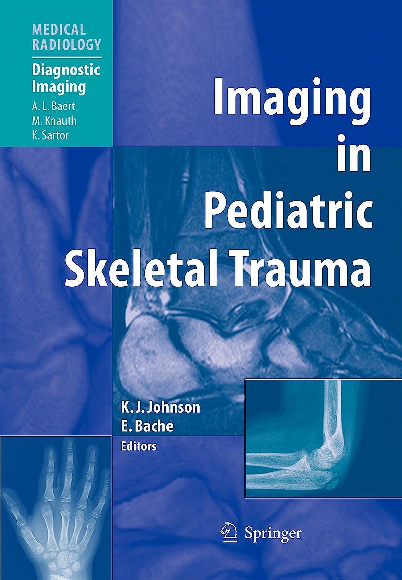 Portada del libro 9783540661962 Imaging in Pediatric Skeletal Trauma