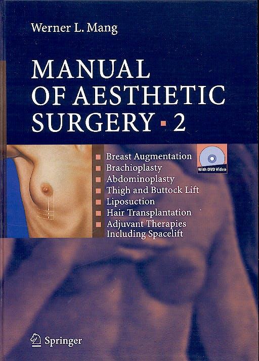 Portada del libro 9783540665533 Manual of Aesthetic Surgery Vol. 2 + Dvd