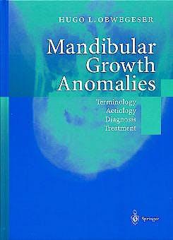 Portada del libro 9783540672142 Mandibular Growth Anomalies