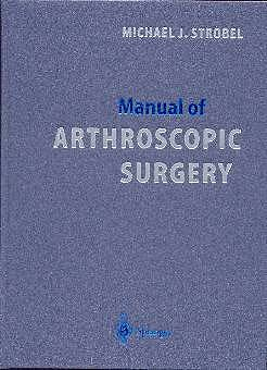 Portada del libro 9783540673460 Manual of Arthroscopic Surgery