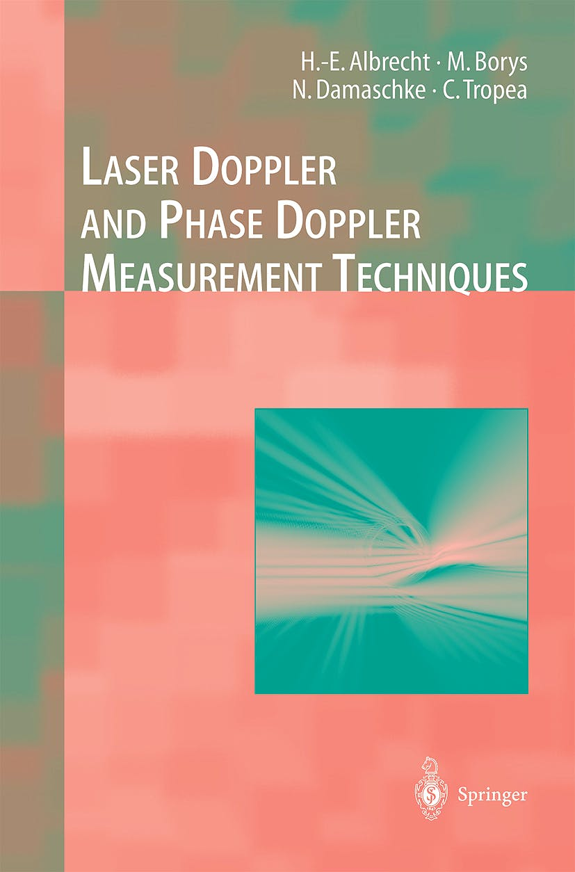 Portada del libro 9783540678380 Laser Doppler and Phase Doppler Measurement Techniques (Experimental Fluid Mechanics)