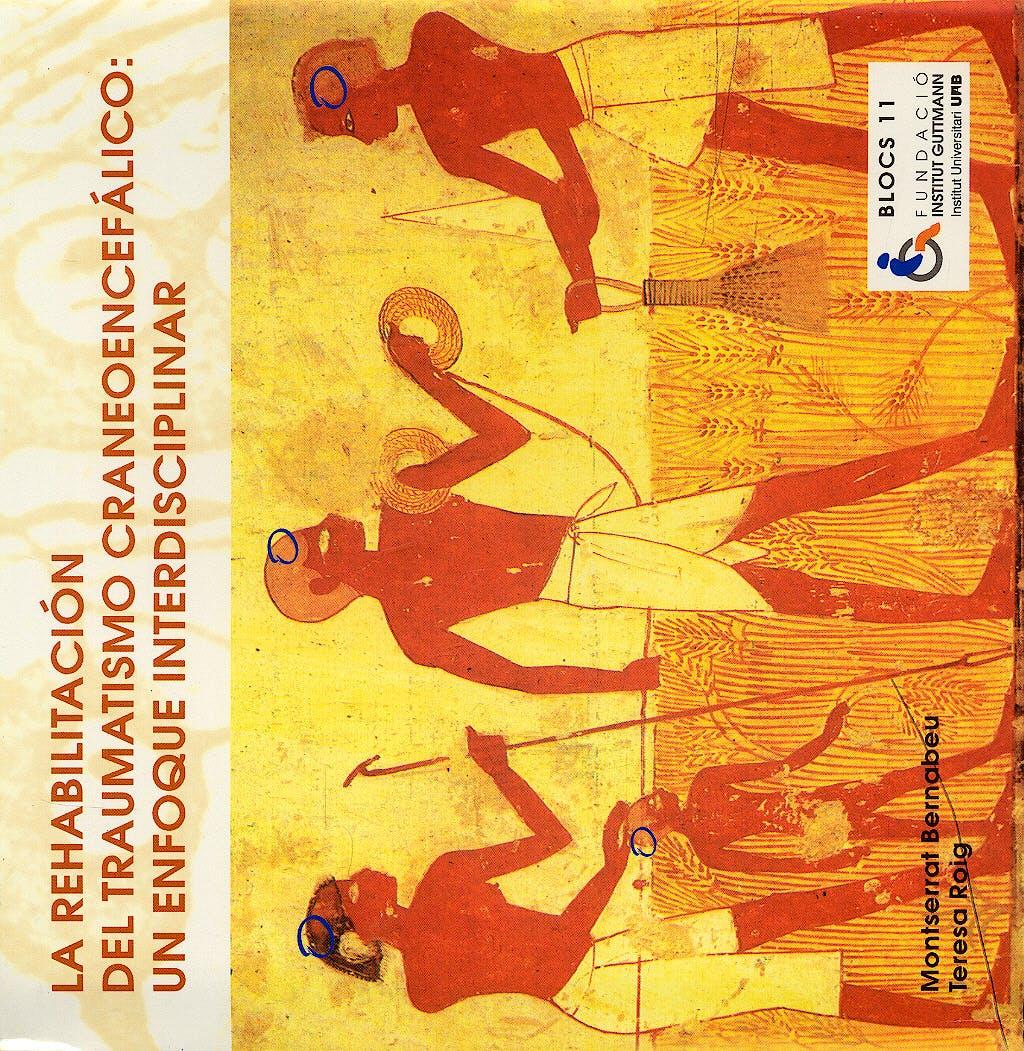 Portada del libro 9783540683940 La Rehabilitacion del Traumatismo Craneoencefalico: Un Enfoque Interdisciplinar (Fundacio Institut Guttmann)