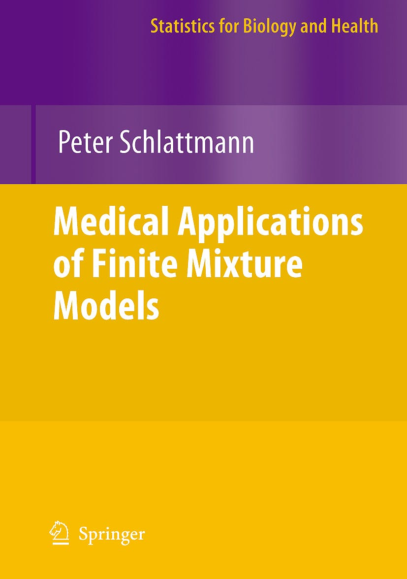 Portada del libro 9783540686507 Medical Applications of Finite Mixture Models
