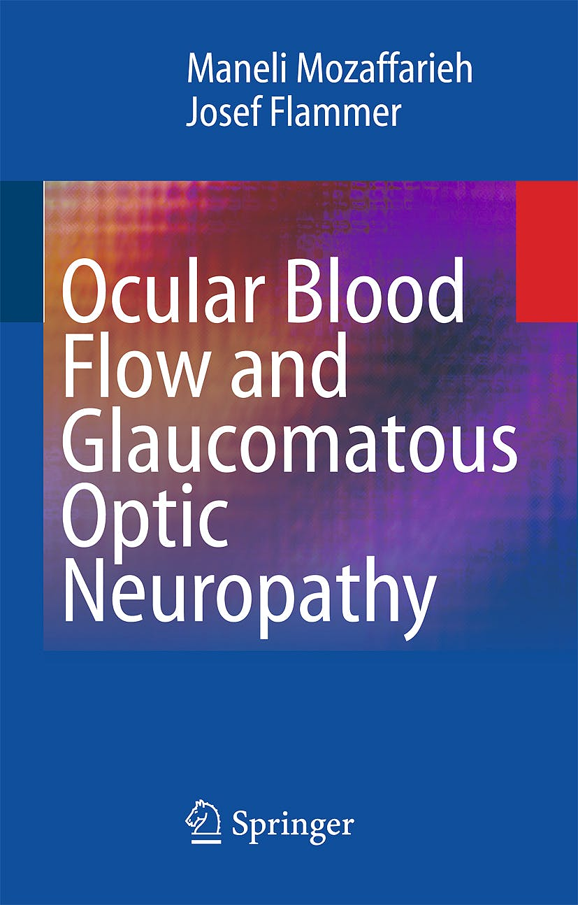 Portada del libro 9783540694427 Ocular Blood Flow and Glaucomatous Optic Neuropathy