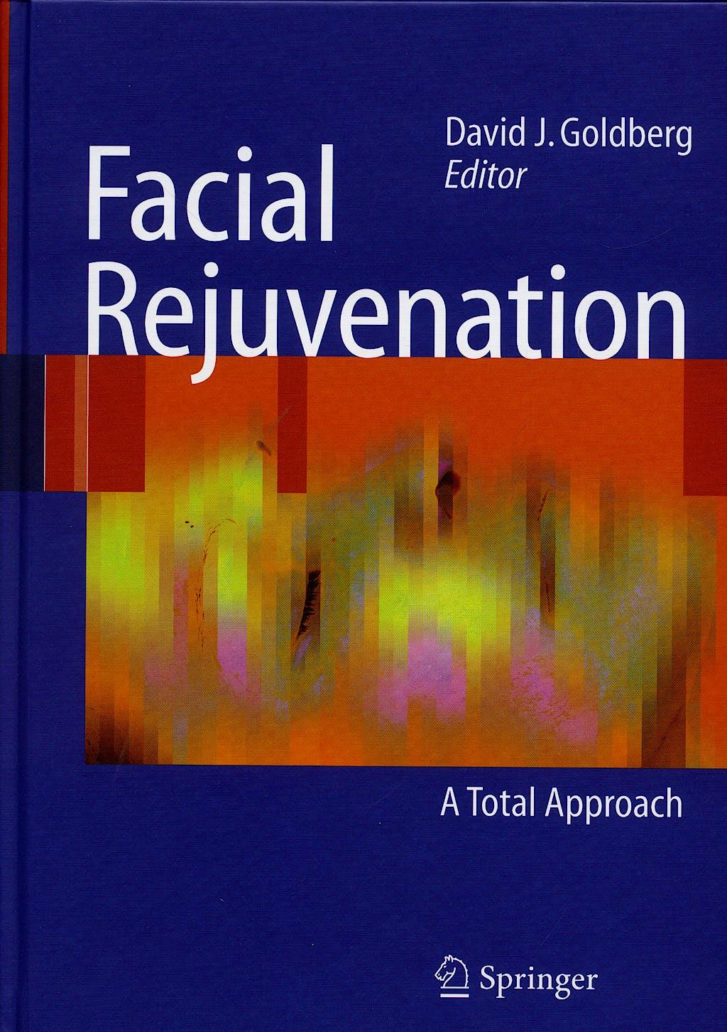 Portada del libro 9783540695172 Facial Rejuvenation: A Total Approach