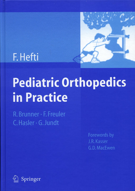 Portada del libro 9783540699637 Pediatric Orthopedics in Practice