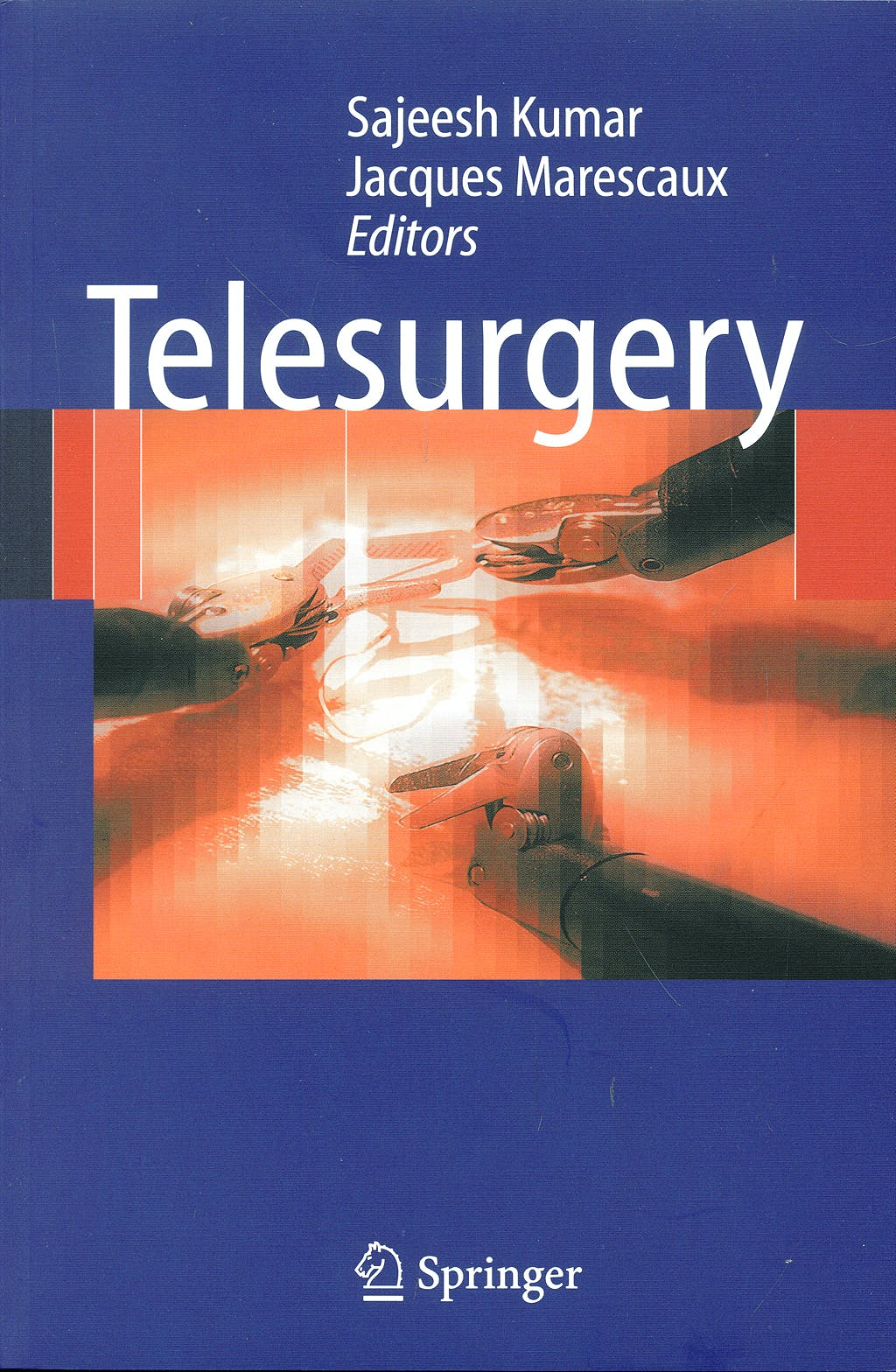Portada del libro 9783540705468 Telesurgery (Soft)