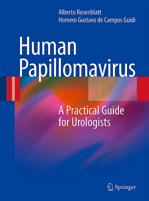 Portada del libro 9783540709732 Human Papillomavirus. A Practical Guide for Urologists