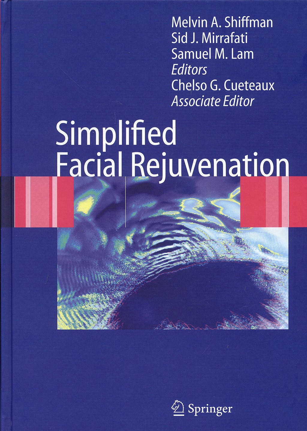 Portada del libro 9783540710967 Simplified Facial Rejuvenation