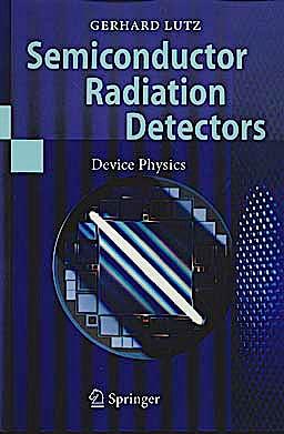 Portada del libro 9783540716785 Semiconductor Radiation Detectors: Device Physics