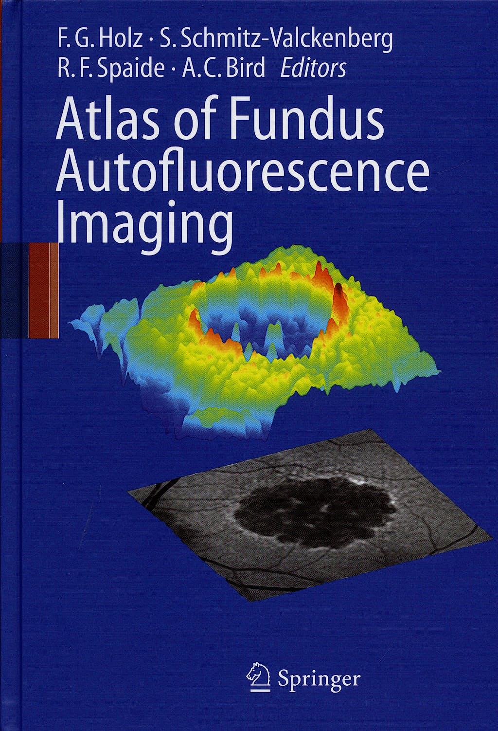 Portada del libro 9783540719939 Atlas of Fundus Autofluorescence Imaging