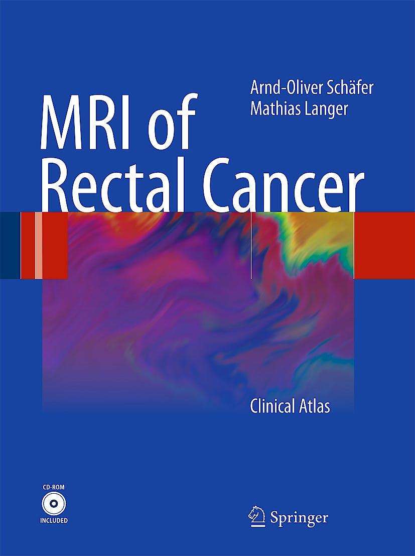 Portada del libro 9783540728320 Mri of Rectal Cancer + Dvd