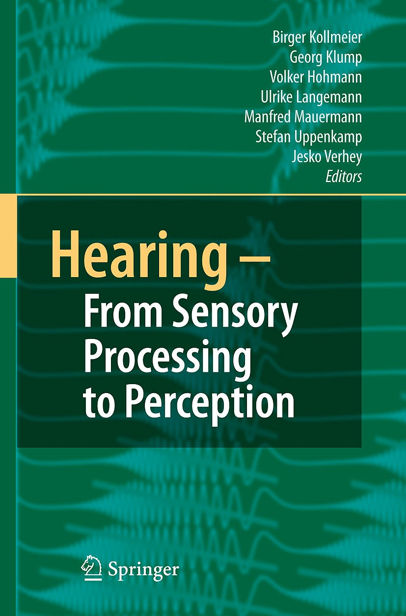 Portada del libro 9783540730088 Hearing - from Sensory Processing to Perception